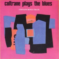 Purchase John Coltrane - Coltrane Plays The Blues