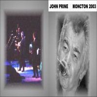 Purchase John Prine - Moncton