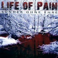 Purchase Life of Pain (Oidoxie Solo) - Sünder ohne Ehre - Sünder ohne Ehre