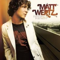 Purchase Matt Wertz - Everything In Between