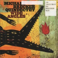 Purchase Michael Brecker Quindectet - Wide Angles