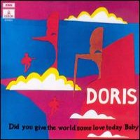 Purchase Doris - Did you give the world som love today, baby