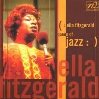 Purchase Ella Fitzgerald - Queen of Jazz