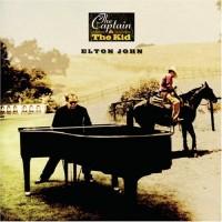 Purchase Elton John - The Captain & The Kid