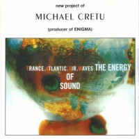 Purchase Michael Cretu - Trance Atlantic AIR Waves The Energy Of Sound