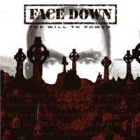 Purchase Face Down - The will to power