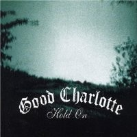 Purchase Good Charlotte - Hold o n