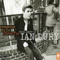 Purchase Ian Dury - Reasons To Be Cheerful CD1