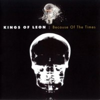 Purchase Kings Of Leon - Because of the Times