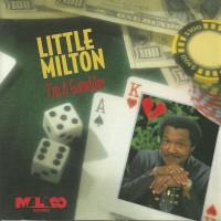 Purchase Little Milton - I'm A Gambler