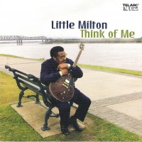Purchase Little Milton - Think Of Me