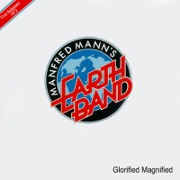Purchase Manfred Mann's Earth Band - Glorified Magnified