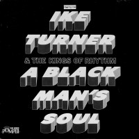 Purchase IKE TURNER & The Kings Of Rhythm - A Black Man's Soul(Pompeii LP)