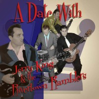 Purchase Jerry King & The Rivertown Ramblers - A Date With