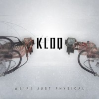 Purchase Kloq - We're Just Physical - MCD