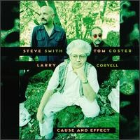 Purchase Larry Coryell/Tom Coster/Steve Smith - Cause and Effect