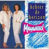 Purchase Maywood - Achter De Horizon