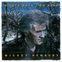 Purchase Mickey Newbury - Nights When I Am Sane