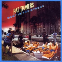 Purchase Pat Travers - Heat In The Street (Remastered 2004)