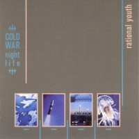 Purchase Rational Youth - Cold War Nightlife