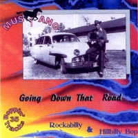 Purchase Mustang Records - Mustang Vol. 02 - Going Down That Road