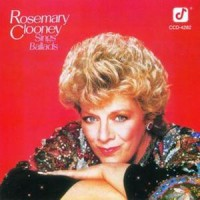 Purchase Rosemary Clooney - Rosemary Clooney Sings Ballads