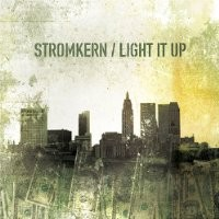 Purchase Stromkern - Light It Up