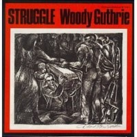 Purchase Woody Guthrie - Struggle