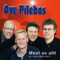 Purchase Ove Pilebos - Mest av allt