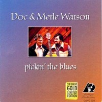 Purchase Doc & Merle Watson - Pickin' The Blues