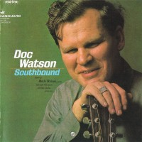 Purchase Doc Watson - Southbound