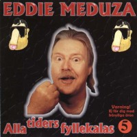 Purchase Eddie Meduza - Alla Tiders Fyllekalas Vol. 5