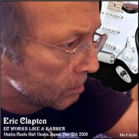 Purchase Eric Clapton - EC Works Like A Barber Bootleg CD1