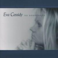 Purchase Eva Cassidy - No Boundaries