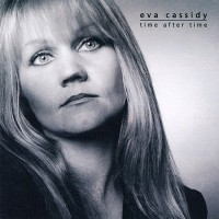 Purchase Eva Cassidy - Time After Time
