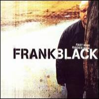 Purchase Frank Black - Fast Man Raider Man CD2