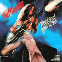 Purchase Ted Nugent - Weekend Warriors