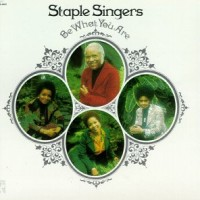 Purchase The Staple Singers - Be What You Are