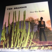 Purchase The Brandos - Over the Border