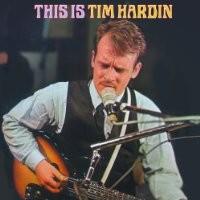 Purchase Tim Hardin - This Is Tim Hardin