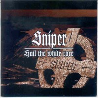 Purchase Sniper - Hail the white race - orginal by AngryAryan