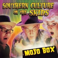 Purchase Southern Culture On The Skids - Mojo Box-ADVANCE
