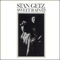 Purchase Stan Getz - Sweet Rain