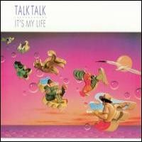 Purchase Talk Talk - It's My Lif e
