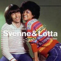 Purchase Svenne Och Lotta - Tio Gyllene År 1973-1983