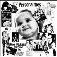 Purchase Television Personalities - Mummy Your Not Watching Me