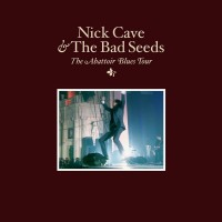 Purchase Nick Cave & the Bad Seeds - The Abattoir Blues Tour 2004 [CD1]
