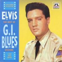 Purchase Elvis Presley - The Best Of G.I Blues Sessions