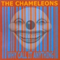 Purchase The Chameleons - Why Call It Anything