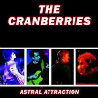 Purchase The Cranberries - Astral Attraction
